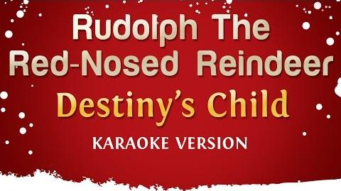 Destiny's Child - Rudolph The Red-Nosed Reindeer (Karaoke Version)