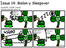 Melon-y Sleepover