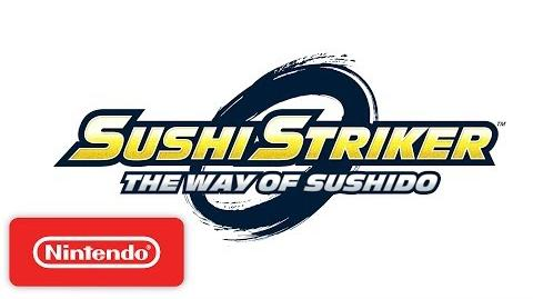 Sushi Striker The Way of Sushido - Official Game Trailer - Nintendo E3 2017