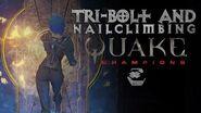Tri-Bolt and Nailclimbing - Quake Champions - 1440p60