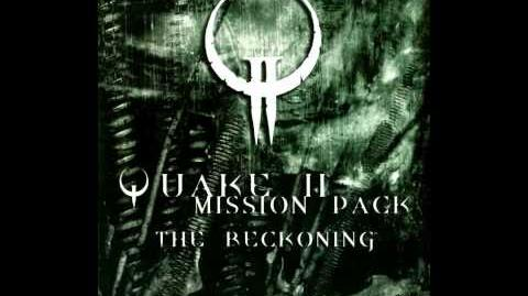 The Reckoning Soundtrack   QuakeWiki   FANDOM powered by Wikia