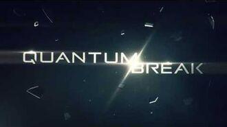 Quantum Break Teaser Trailer-0