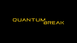 Quantum Break (TV Title Card)