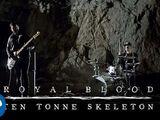 Ten Tonne Skeleton