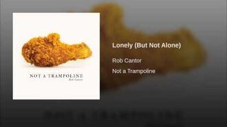 Lonely (But Not Alone)