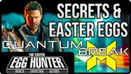 Best Quantum Break Easter Eggs & Secrets - The Easter Egg Hunter