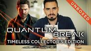 UNBOXED Quantum Break Timeless Collector's Edition
