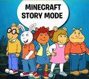 Minecraft Story Mode as Arthur-PBS Kids Blowout