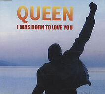 I Was Born to Love You (Queen)