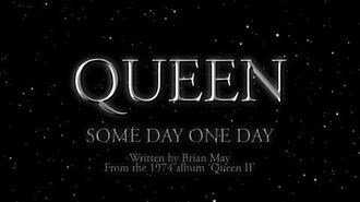 Queen - Some Day One Day (Official Lyric Video)