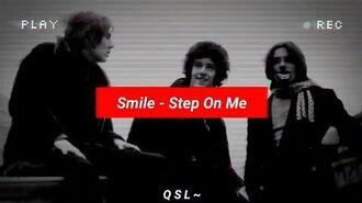 Smile - Step On Me - (Brian and Tim) - Lyrics - 1969