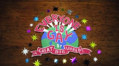 "A Great Big World - ""Everyone Is Gay"""
