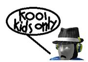Kool kids only