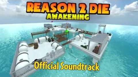 Reason 2 Die Awakening OST - Epic (HIGH QUALITY)