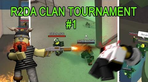 R2DA CLAN TOURNAMENT 1 - Part 1-3
