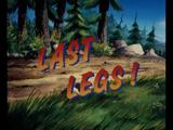 Last Legs!