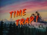 Time Trap!