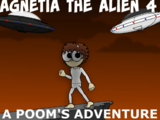 Agnetia the Alien, Episode 4: A Poom's Adventure