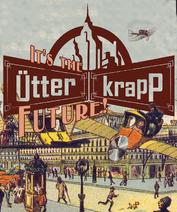 It's a Utter-Krapp Future
