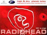 High & Dry / Planet Telex