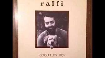 Raffi Good Luck Boy