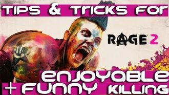 RAGE 2 - Tips & Tricks For an Enjoyable & Funny Killing! RAGE2