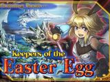 Keepers of the Easter Egg