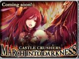 Castle Crushers: March Into Darkness