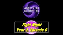 Fight Night Y2 E8