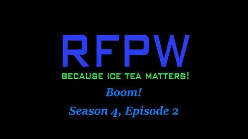 RFPW Boom S4 E2