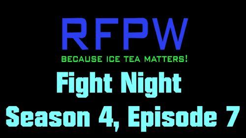 RFPW FN S4 E7