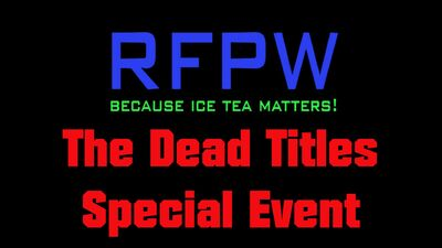 RFPW Dead Titles