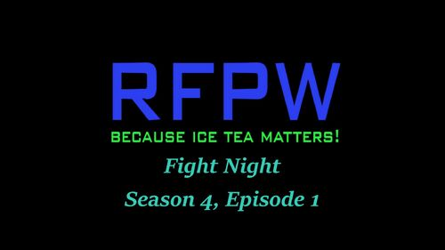 RFPW Fight Night S4 E1