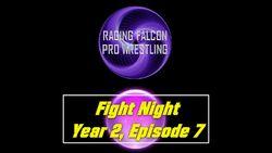 Fight Night Y2 E7