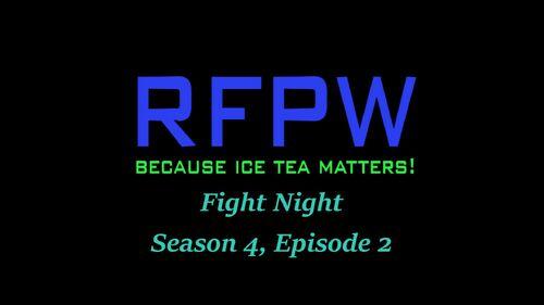 RFPW Fight Night S4 E2