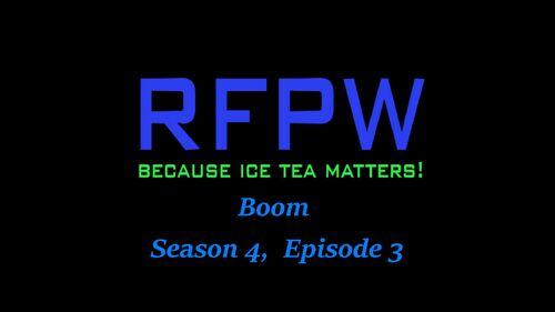 RFPW B S4 E3 Pic