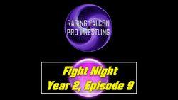 Fight Night Y2 E9