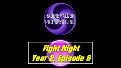 Fight Night Y2 E6