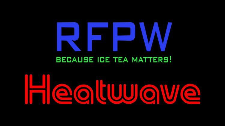 RFPW Heatwave