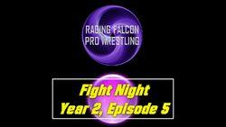 Fight Night Y2 E5