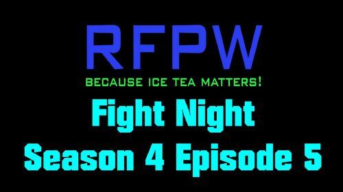RFPW FN S4 E5