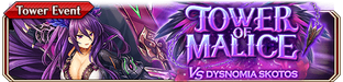 Tower of Malice vs Dysnomia Skotos - Small Banner