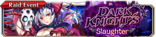 Dark Knight's Slaughter(Small Banner)