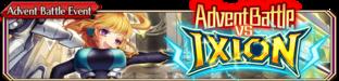 Advent Battle vs Ixion(Small Banner)