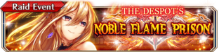 The Despot's Noble Flame Prision - Small Banner