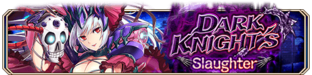 Dark Knight's Slaughter (Epic Quest) - Small Banner