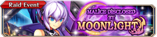 Malice Disclosed by Moonlight - Small Banner