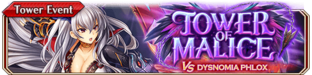 Tower of Malice vs Dysnomia Phlox - Small Banner