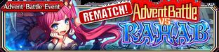 Advent Battle vs Rahab - Small Banner Rematch