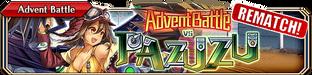 Advent Battle vs Pazuzu (Rematch - Small Banner